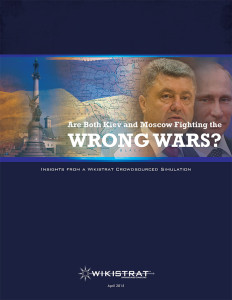 Are Both Kiev and Moscow Fighting the Wrong Wars? Wikistrat report