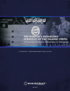 The Winner's Messaging Strategy of the Islamic State Wikistrat report cover